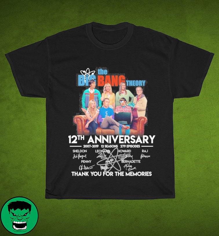 The Big Bang Theory 12th Anniversary 2007 2019 12 Seasons 279 Episodes Signatures Thanks For The Memories Shirt