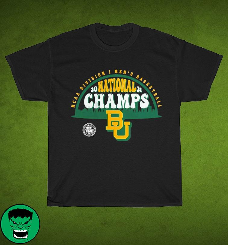 Official BU Baylor Bears1 2021 Basketball National Champions Screen Space Dye1 Shirt